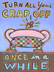 Humorous technology print Turn all Your Crap Off Once in a While by greater Boston area artist Hal Mayforth