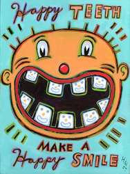 Humorous dental print Happy Teeth Make a Happy Smile by greater Boston area artist Hal Mayforth