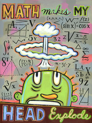 Humorous math print Math Makes My Head Explode