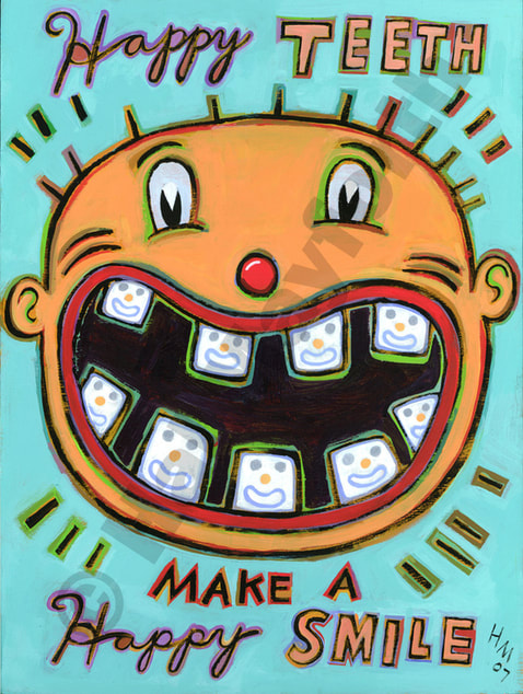 Humorous dental print Happy Teeth Make a Happy Smile by greater Boston artist Hal Mayforth