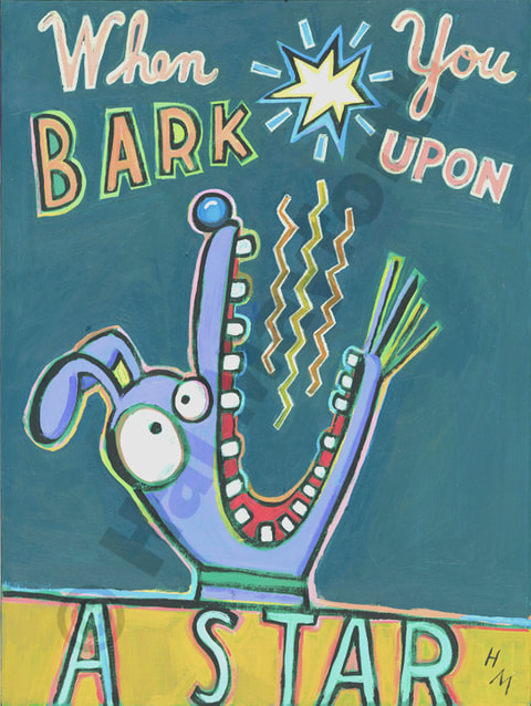 Humorous dog print When You Bark Upon a Starby greater Boston artist Hal Mayforth