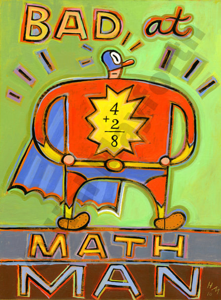 Humorous math print Bad at Math Man by greater Boston artist Hal Mayforth